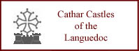 Cathar Castles: History, photographs, maps, site plans, source documents, roles in the Albigensian Crusades (Cathar Wars) including castle sieges, and the development of the Medieval Inquisition.